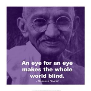Gandhi - Eye For An Eye Quote