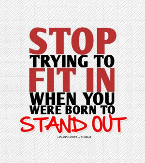 quotes_Stop trying to fit in