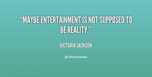 Victoria Jackson Maybe...