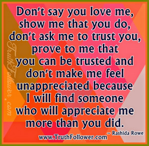 You Love Me You Really Love Me Quotes Don t say you love me show me