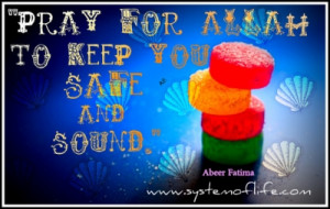 Sayings Pray For Allaah To Keep You Safe And Sound 20120508 1259384379