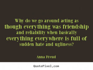 anna freud more friendship quotes inspirational quotes motivational