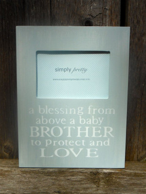 Custom Baby Brother/ Big Brother Quote Picture Frame, Big Brother Gift ...