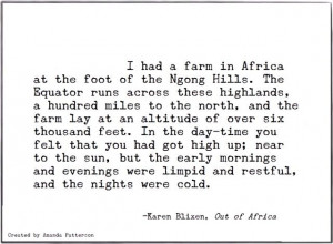 Quotable - Karen Blixen. One of the greatest opening lines in ...