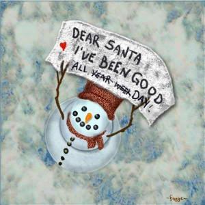 Dear Santa I've Been Good