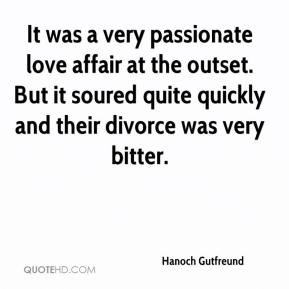Hanoch Gutfreund - It was a very passionate love affair at the outset ...