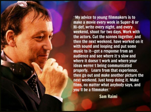 Film Director Quote - Sam Raimi - Movie Director Quote #samraimi ...