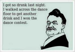 go so drunk last night