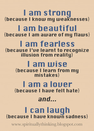 can laugh{because I have known sadness}