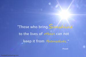 Those who bring Sunshine