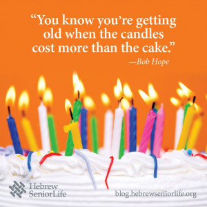 You know you're getting old when the candles cost more than the cake ...