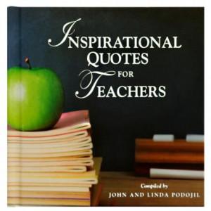 Heart of a Teacher   Inspirational Quotes for Teachers Gift Book