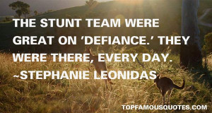 Stephanie Leonidas quotes: top famous quotes and sayings from ...