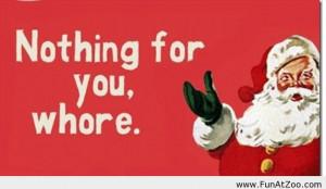 Santa Claus Saying...