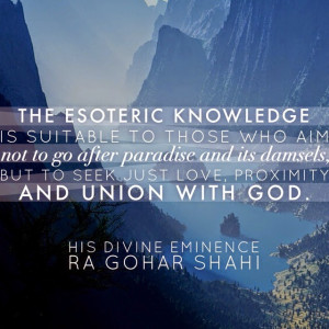 Quote of the Day: The Esoteric Knowledge is Suitable to...