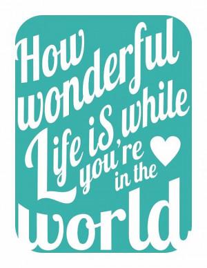 ... Quotes, Songs, Art Prints, Typography Art, Elton John, Wonderful Life