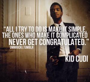 kid cudi #kid cudi quote #man on the moon