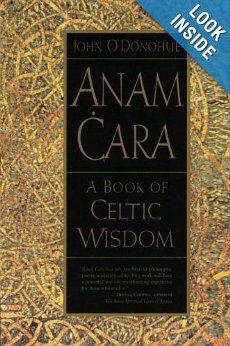 Anam Cara: A Book of Celtic Wisdom: John O'Donohue: 9780060929435 ...
