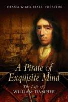 ... Mind: The Life Of William Dampier: Explorer, Naturalist, And Buccaneer