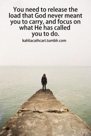 Let Go & Let God.