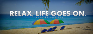 Relax Life Goes On