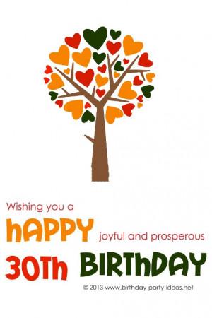 Wishing you a happy, joyful and prosperous 30th Birthday!