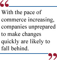 Companies Prepped For Change Come Out Ahead