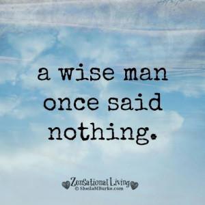 wise man…