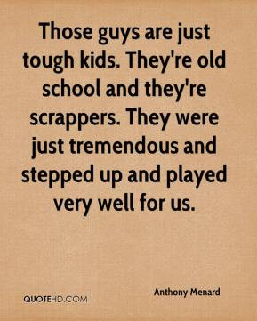 Old school Quotes