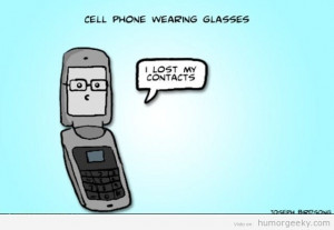 Cell Phone Humor With Glasses from humorgeeky.com | #cellphone #funny ...
