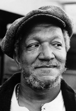 Comedian Redd Foxx, who played the raffish junkman Fred Sanford in the ...