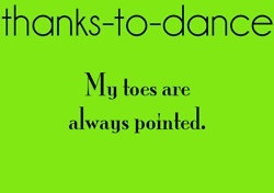 Thanks to Dance... dance