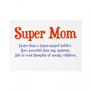 funny_super_mom_gifts_and_cards_for_your_super_mom_invitation ...
