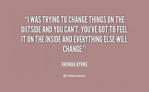 quote-Rhonda-Byrne-i-was-trying-to-change-things-on-121411_34.png