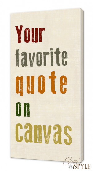 Home Canvas Wall Art Custom Quote On Canvas