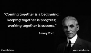 ... ILcollaborate #500_03 #chimes818 Henry Ford - collaboration quote