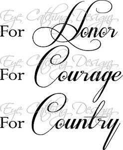 Details about Honor Courage Country America Military Quote Wall Decal ...