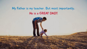 The Best Fathers Day Quotes - 1 to 10