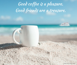 Good-coffee-is-a-pleasure.-Good-friends.png