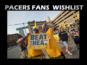 heat-vs-pacers-ecf-pacers-fans-wishlist-george-funny-nba-meme-jokes ...