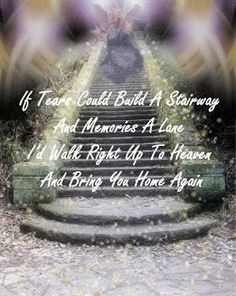 Stairway to Heaven memorial poem, graphic More