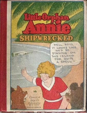 The theme song for the real Little Orphan Annie would not have been ...