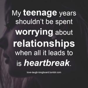girl, heartbreak, life, quotes, relationships, teenage, true, worry
