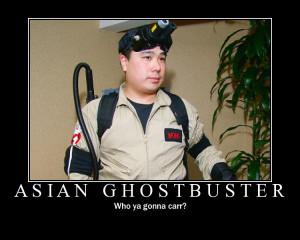 Asain ghostbuster