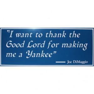 Joe DiMaggio Quote 30