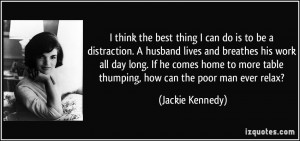 Mother Day Quotes Jackie Kennedy Quote