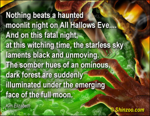 Nothing Beats A Haunted Moonlit Night On All Hallows Eve…. And On ...