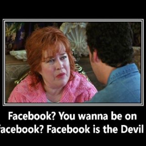 Facebook is the devil