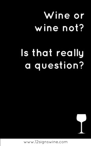 some more wine quotes. Our personal favorite in this round is