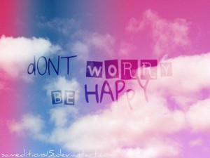 Dont Worry be Happy Wallpaper Wallpaper 39 Dont Worry be